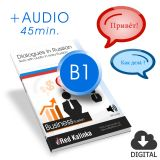 Business Russian. Dialogues + audio. Level B1