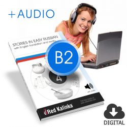 Russian stories with audio: Level B2 Book 4
