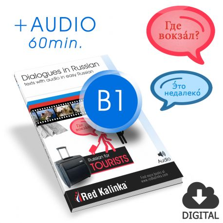 Russian for tourists. Dialogues + audio. Level B1