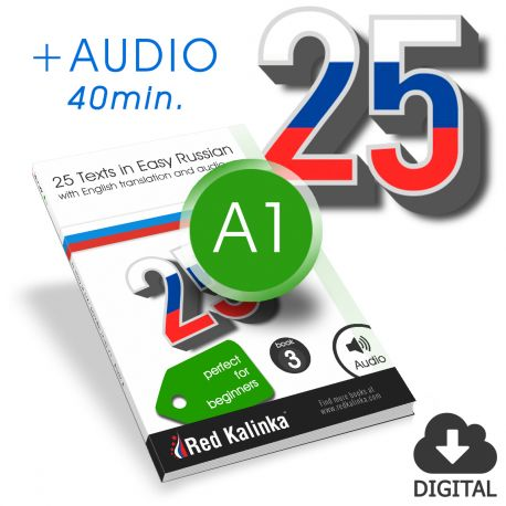 25 texts in easy Russian+audio: Level A1 - Book 3