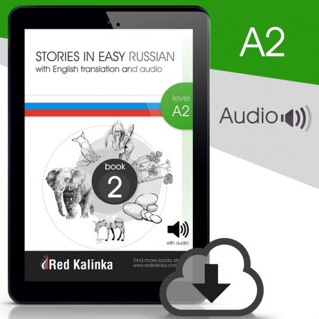 Russian stories with audio: Level A2 Book 2 (ebook)