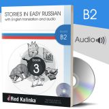 Russian stories with audio: Level B2 Book 3 (paper)