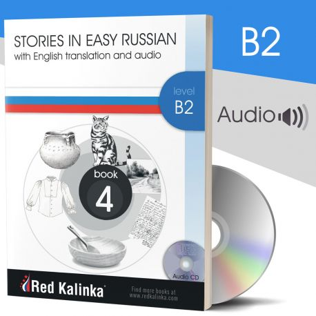 Russian stories with audio: Level B2 Book 4 (paper)